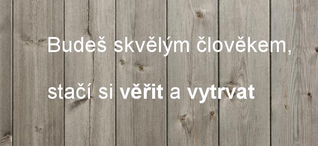 citat_budes_skvely_clovek_1