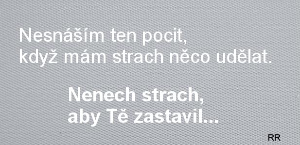 citat_nesnasim_ten_pocit_strachu