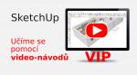 Učíme se SketchUp pomocí video-návodů (VIP sekce)