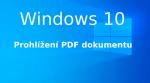 Prohlížení PDF dokumentů ve [Windows 10]