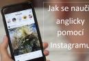 Jak se naučit anglicky díky Instagramu – 5 kroků?