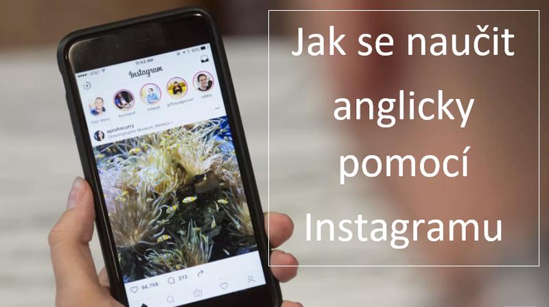 Jak se naučit anglicky díky instagramu