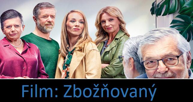 FILM: Zbožňovaný (CZ, komedie, drama) 2021 – online
